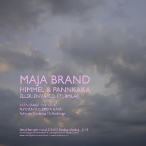 "Vernissage Maja Brand ""Himmel &Pannkaka"""